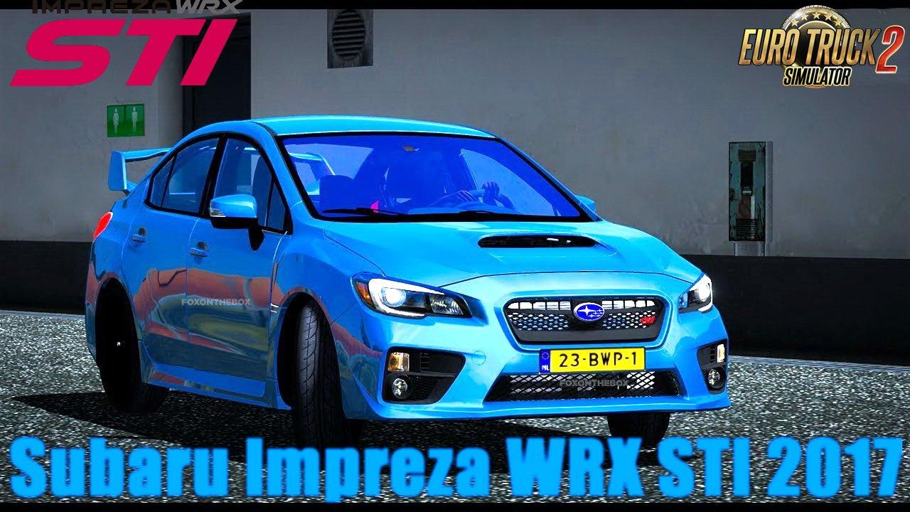 Subaru Impreza WRX STI 2017 v1.5 [1.30.x] | ETS2 mods | Euro truck ...