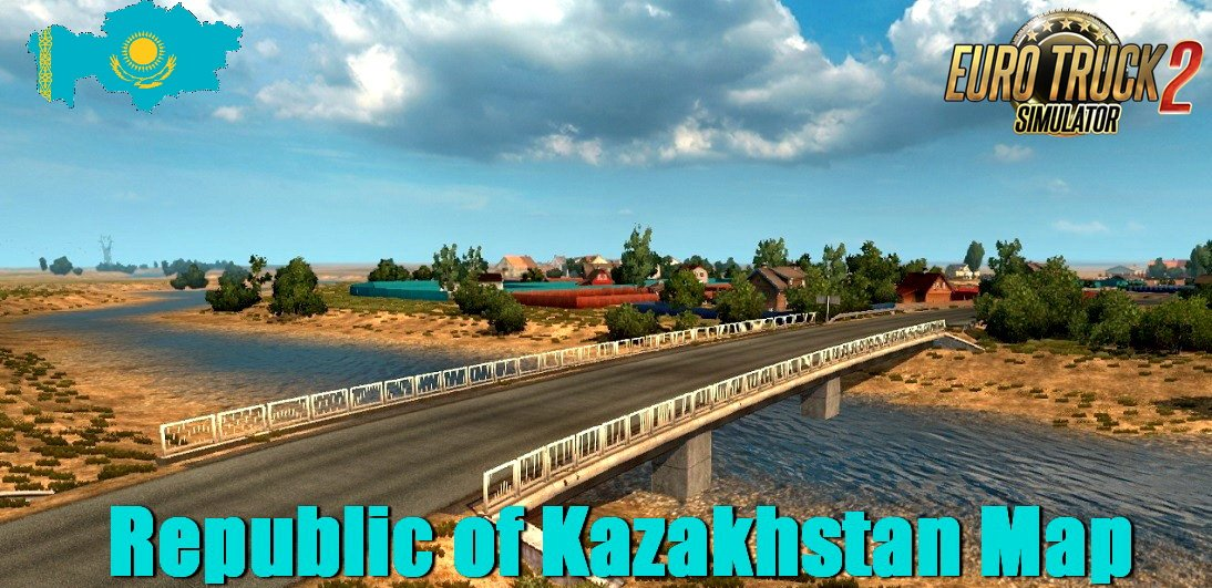 Republic Of Kazakhstan Map V0 8 1 32 X Ets2 Mods Euro Truck