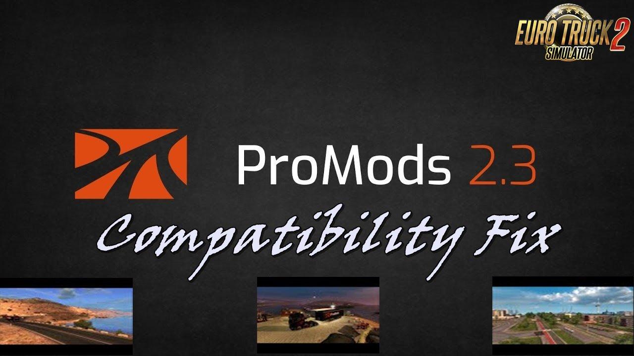 ProMods 2 30 Compatibility Fix v1 1 | ETS2 mods | Euro truck