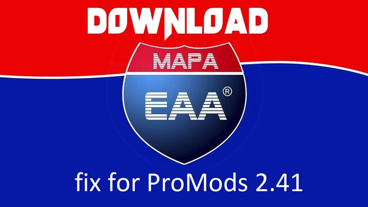 EAA V5 1 2 + PROMODS 2 41 FIX V0 15 1 35 X | ETS2 mods