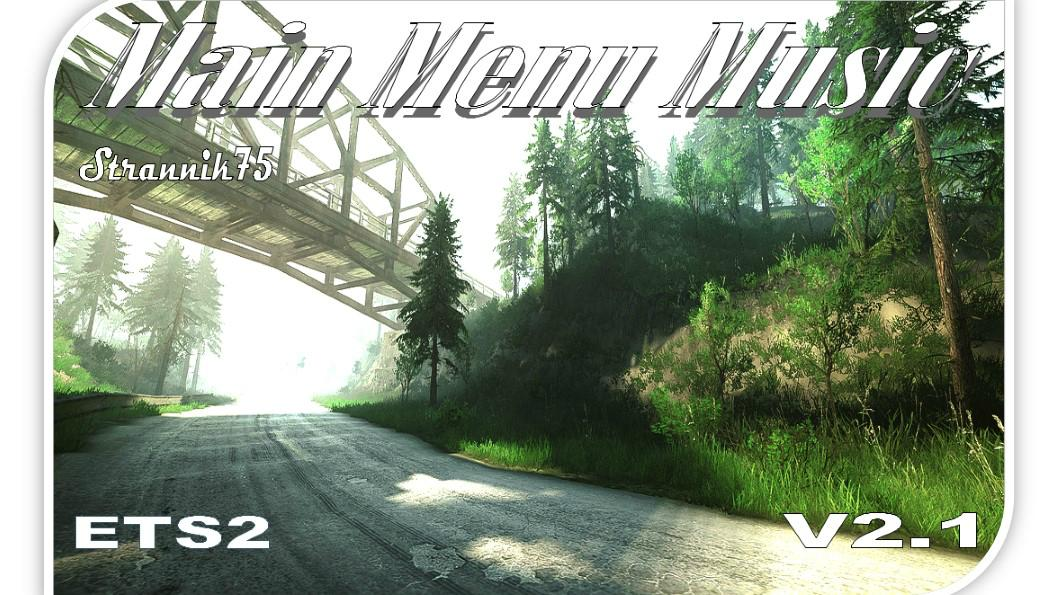 MAIN MENU MUSIC V2 1 1 32 X | ETS2 mods | Euro truck