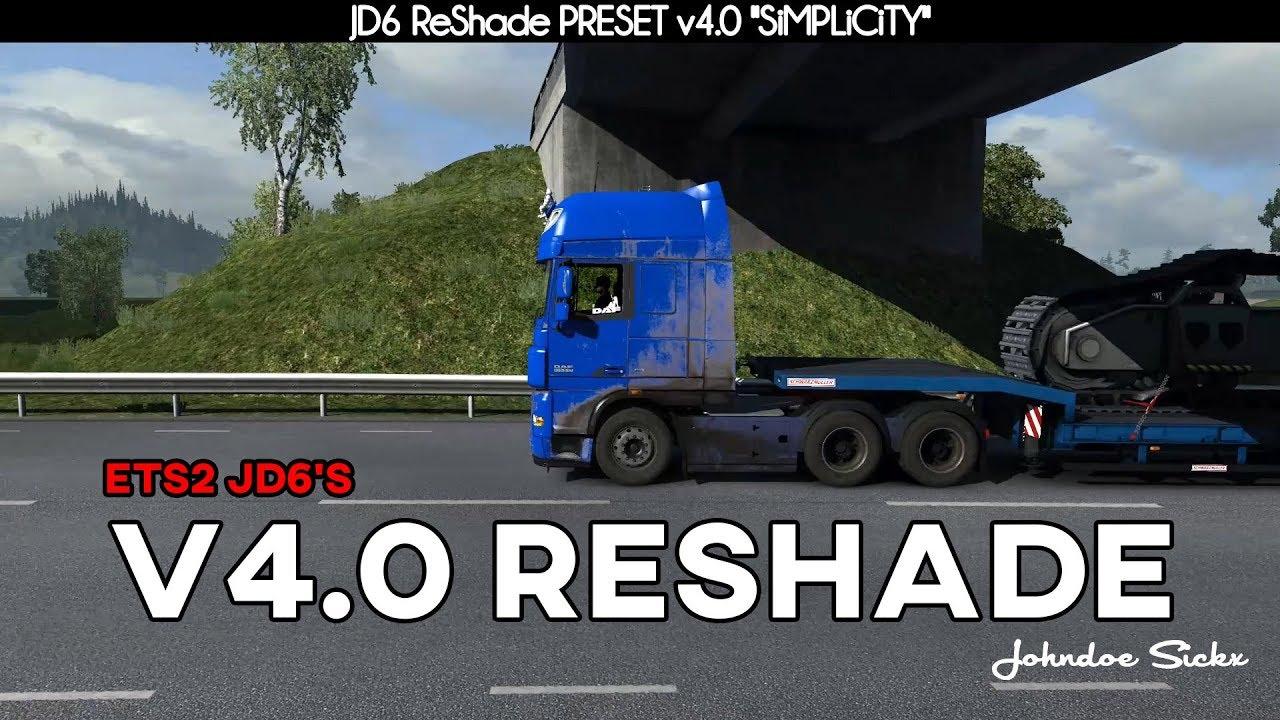 Johndoe Sickx ReShade v 4 0 – SiMPLiCiTY 1 34 x | ETS2 mods | Euro