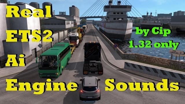 Real AI Traffic Engine Sounds 1 32 x | ETS2 mods | Euro