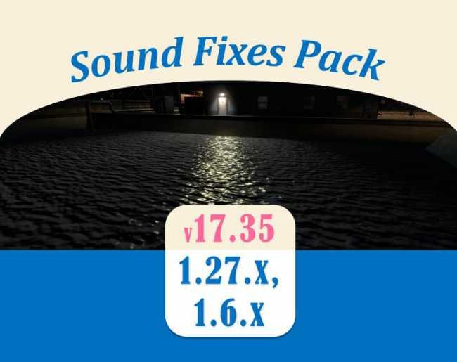 SOUND FIXES PACK V17 35 | ETS2 mods | Euro truck simulator 2
