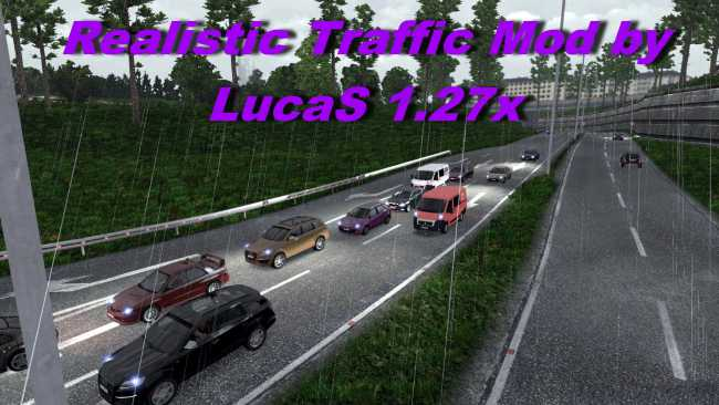 REALISTIC TRAFFIC MOD BY LUCAS 1 27 X | ETS2 mods | Euro