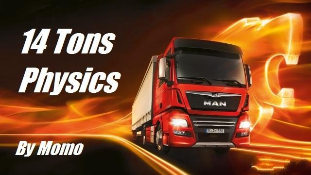 14 TONS PHYSICS V1 1 BY MOMO | ETS2 mods | Euro truck