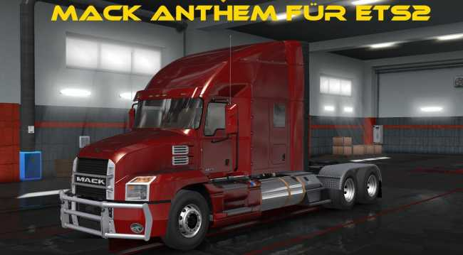 MACK ANTHEM 2018 FOR ETS2 1 34 | ETS2 mods | Euro truck simulator 2