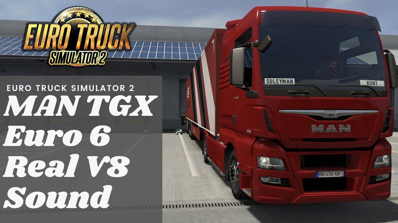 MAN TGX Euro 6 Real V8 Sound 1.35.x | ETS2 mods | Euro truck simulator 2 mods - ETS2MODS.LT