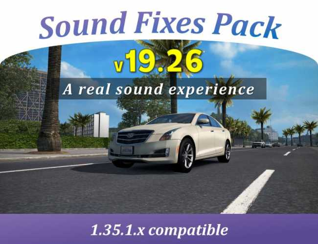 SOUND FIXES PACK V19 26 | ETS2 mods | Euro truck simulator 2 mods